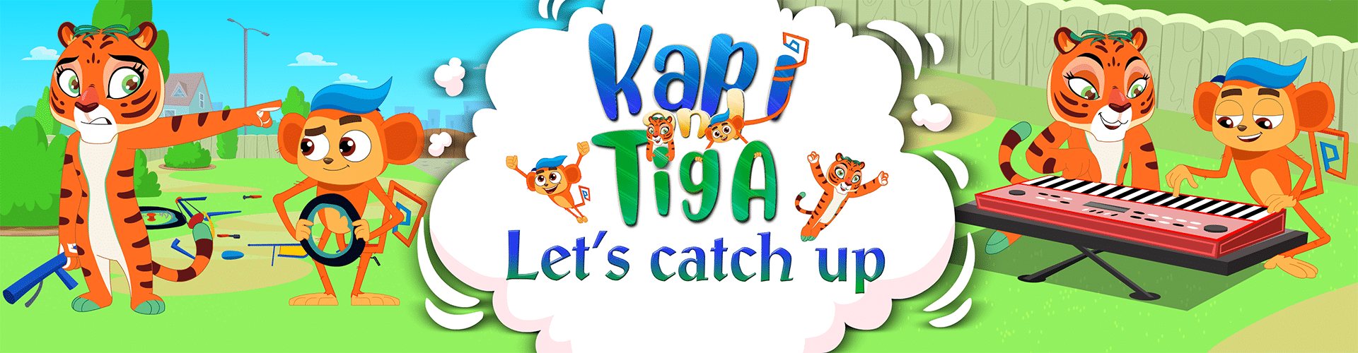 Kapi & Tiga New Series